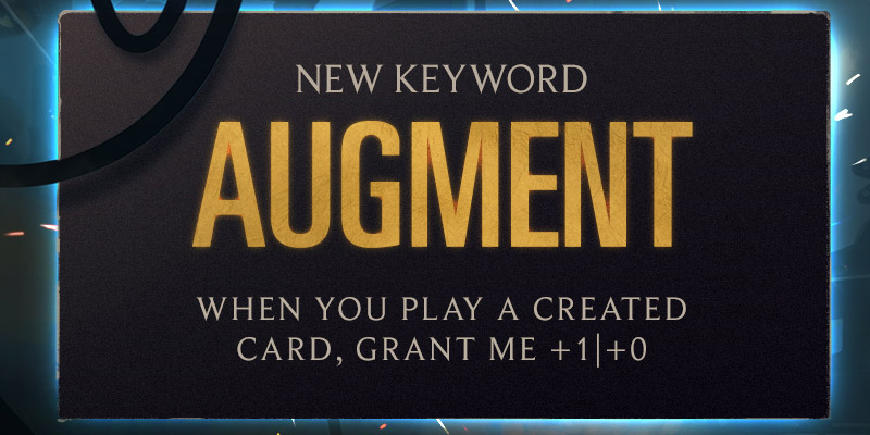 Augment is Legends of Runeterra's New Keyword in Cosmic Creation - New Card