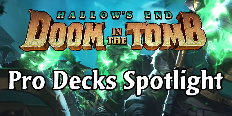 Doom in the Tomb Decks From Hearthstone Pros