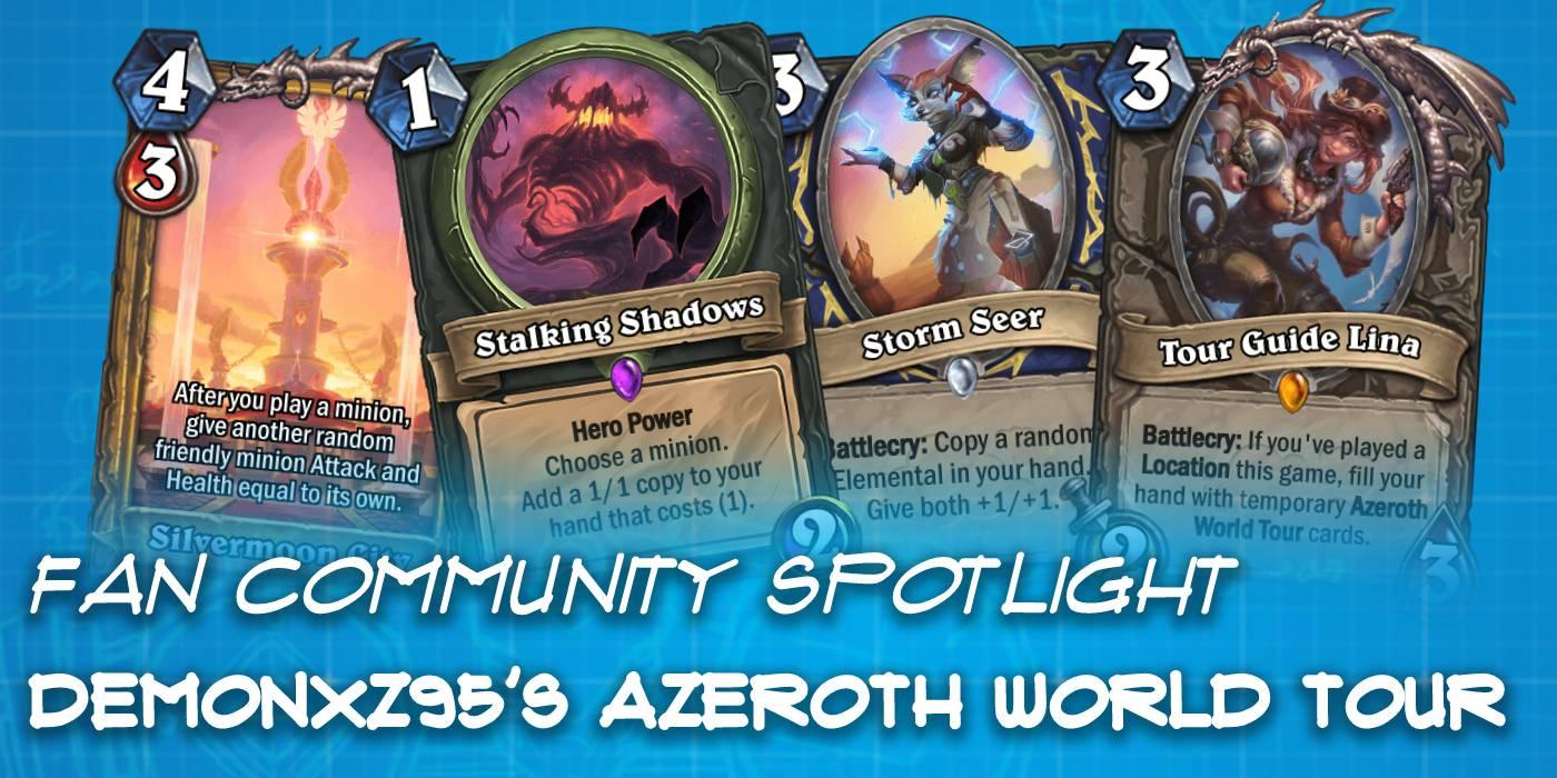 "Demonxz95's ""Azeroth World Tour"" Custom Set (Unfinished Project) - Hearthstone Fan Community Spotlight"