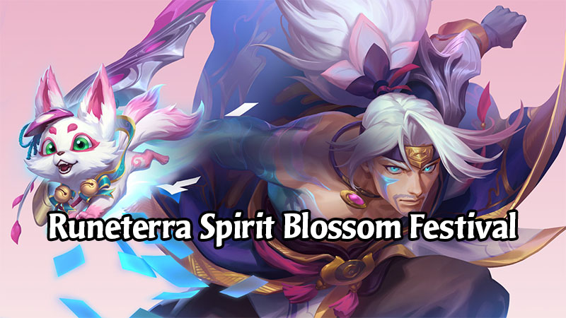 Legends of Runeterra Spirit Blossom Festival Has Loads of Unique Cosmetic Items