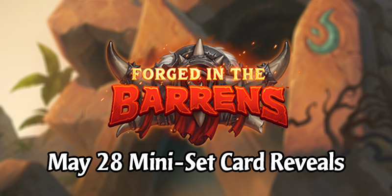 """All Forged in the Barrens Mini-Set """"Wailing Caverns"""" Card Reveals for May 28"""