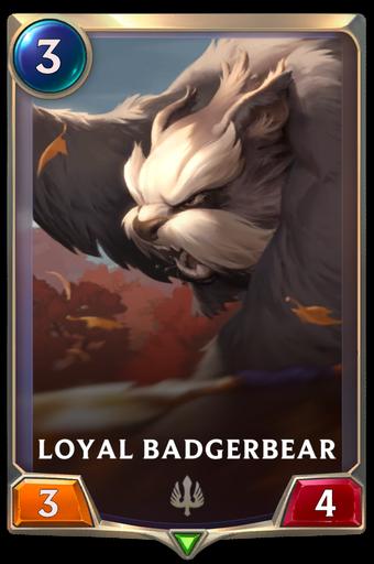 Loyal Badgerbear Card Image