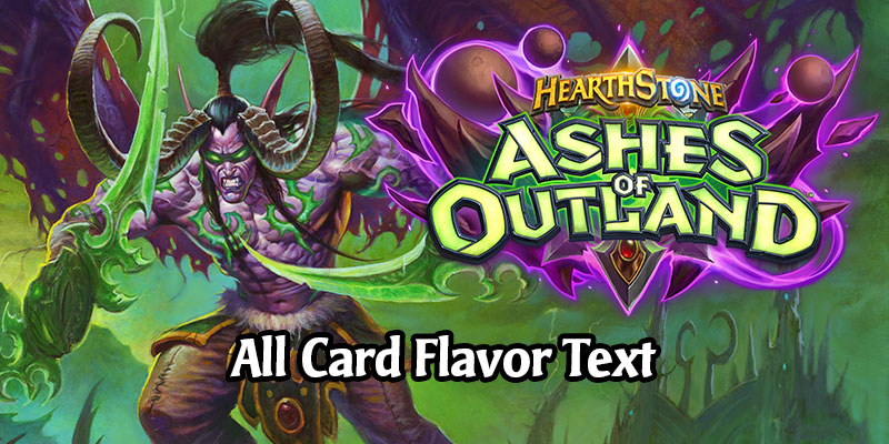 All Card Flavor Text for the Ashes of Outland Hearthstone Expansions
