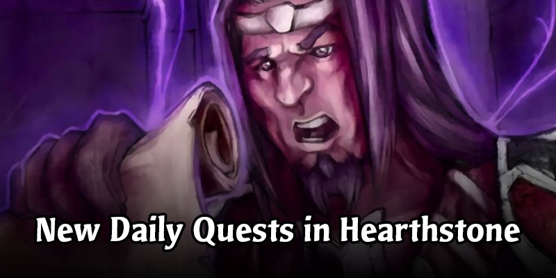 Give Me A Quest! Hearthstone Dailies Have Gotten Easier