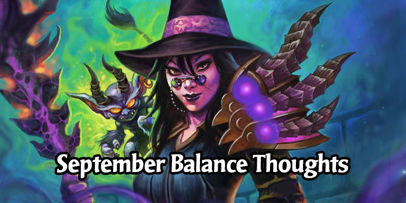 Nerfs and Buffs Arrive Next Week! Our Thoughts on the Upcoming Hearthstone Card Changes