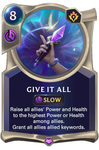 Give It All Card Image