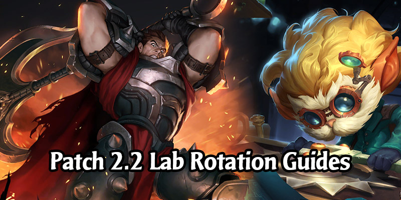 Guides for Legends of Runeterra's Fresh Lab Rotation For Patch 2.2