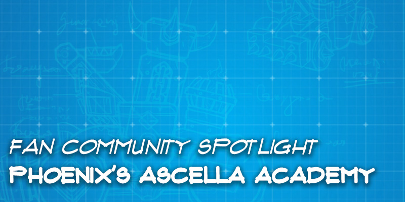 "Fan Community Spotlight - Phoenix's ""Ascella Academy"""