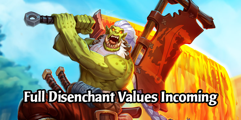 Blademaster Samuro and Golden Mankrik to be Disenchantable for Full Value For 1 Week After Pre-Release