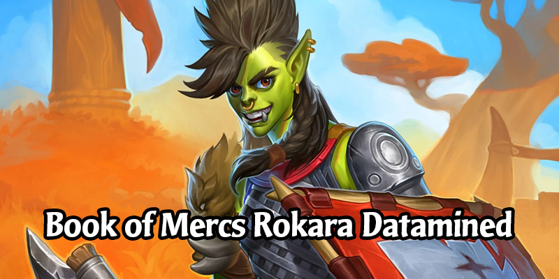 Rokara's Warrior Book of Mercenaries Datamined - Bosses, Decks, and Voicelines