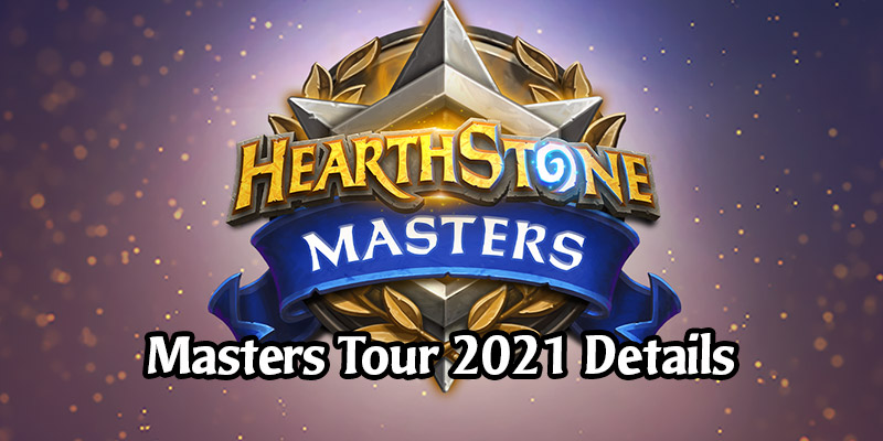 First Look at Hearthstone Masters in 2021 - Masters Tour Ironforge, More Invite Opportunities