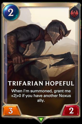 Trifarian Hopeful Card Image