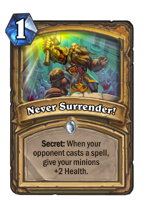 Never Surrender! Card Image