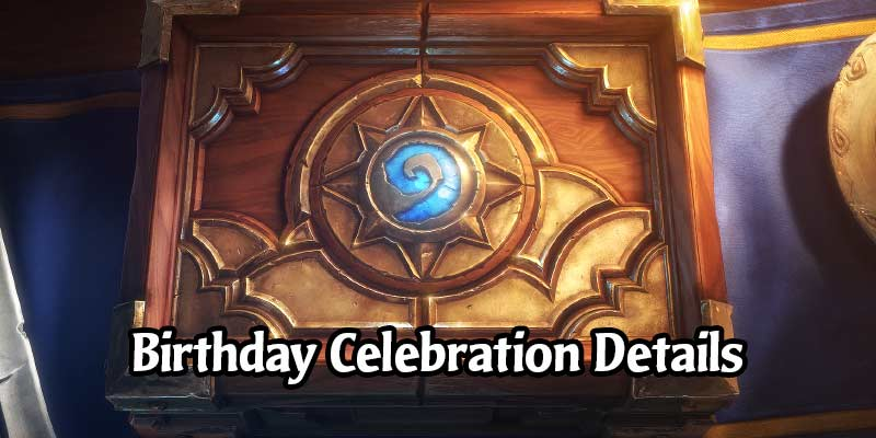 Hearthstone's 6th Anniversary is Getting an In-Game Event - Free Packs, Tavern Brawls, Card Back