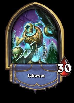 Ichoron Card Image