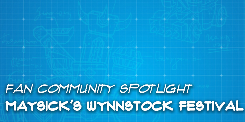 "Fan Community Spotlight - Maysick's ""Wynnstock Festival"""