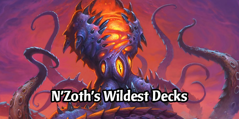 N'Zoth's Wild Tentacles - Great Community Wild Decks with Our Calamari Friend