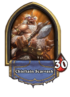 Chieftain Scarvash Card Image