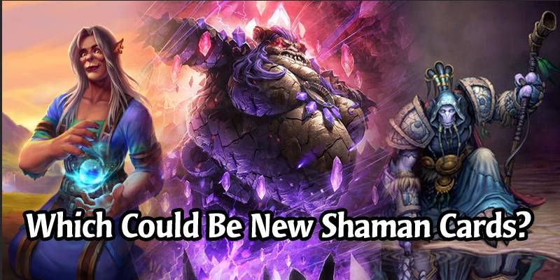 Top 7 Shaman Characters From World of Warcraft Who Should Become Hearthstone Cards
