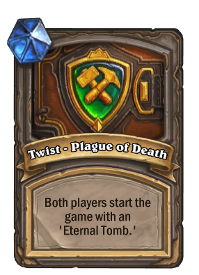 Twist - Plague of Death Card Image