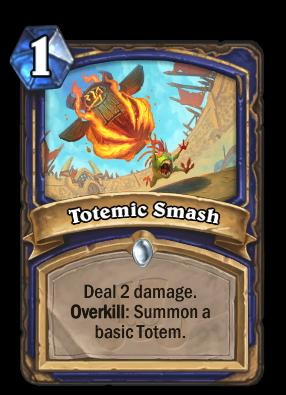 Totemic Smash Card Image