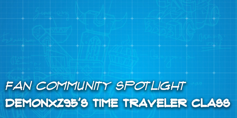 Fan Community Spotlight - Demonxz95's Time Traveler Class