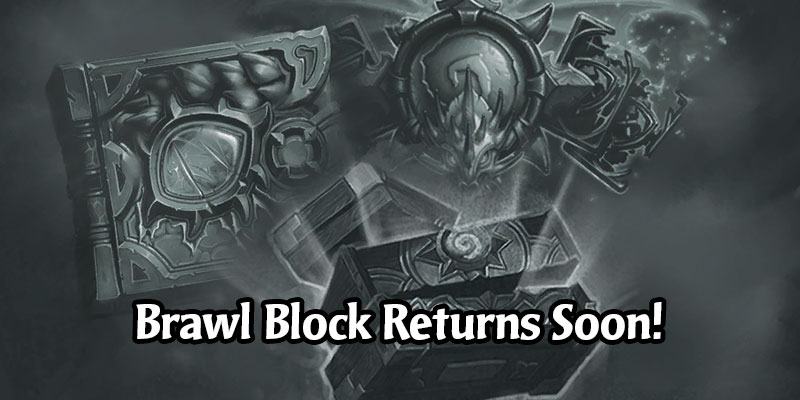 Tavern Brawl's Brawl Block is Returning to Host a Deckbuilding Competition Focused on Hearthstone's Adventures!