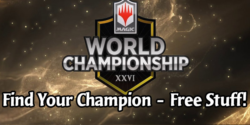 Find Your Champion Comes to the Magic World Championship - Free Cards & Sleeve in MTG Arena