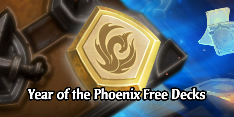 Hearthstone's Free Decks From the Year of the Phoenix - A Historical Record