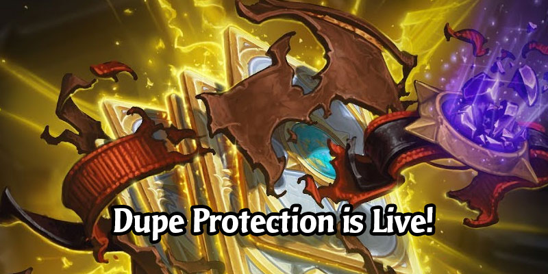 It Is Now Safe to Open Your Hearthstone Packs - Duplicate Protection has Arrived!