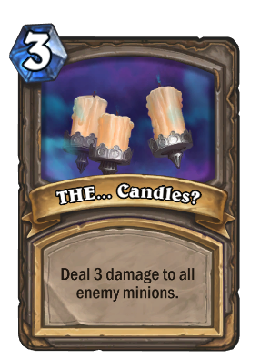 THE... Candles? Card Image