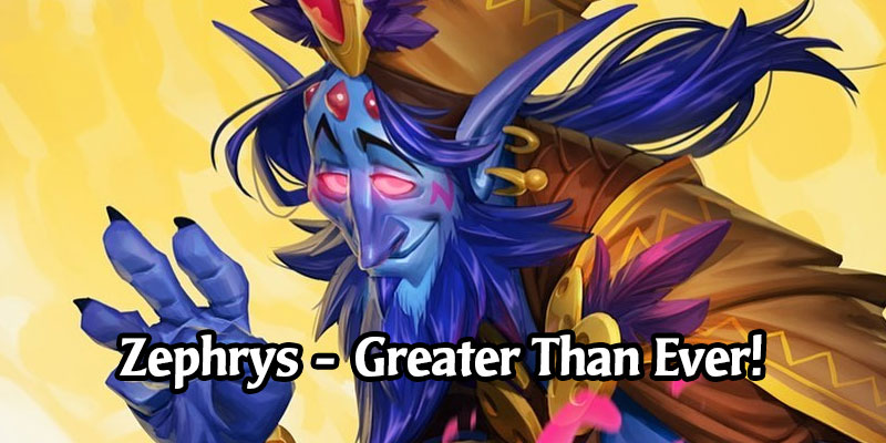Zephrys the Great has Been Updated to be Greater Than Ever