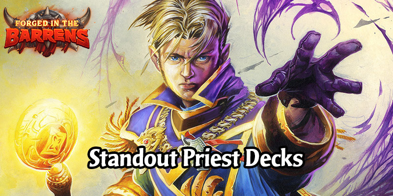 Early Standout Priest Decks in Forged in the Barrens - Play Something New