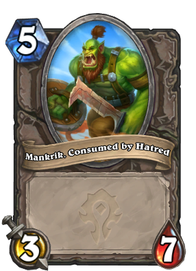 Mankrik, Consumed by Hatred Card Image