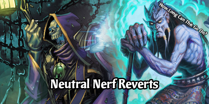 Hearthstone's Nerf Reverts for Neutral Cards - 10 Cards Including Undertaker & Saronite Chain Gang Are Getting Restored