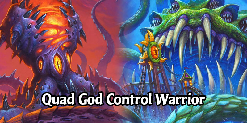 Quad God Control Warrior Deck List and Guide - Memes and Dreams #10