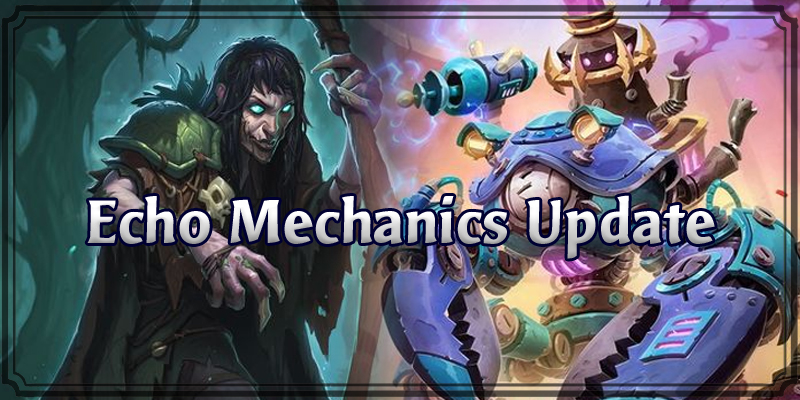 Echo Mechanics Update - SN1P-SN4P, Sound the Bells! and Glinda Crowskin Refunds!