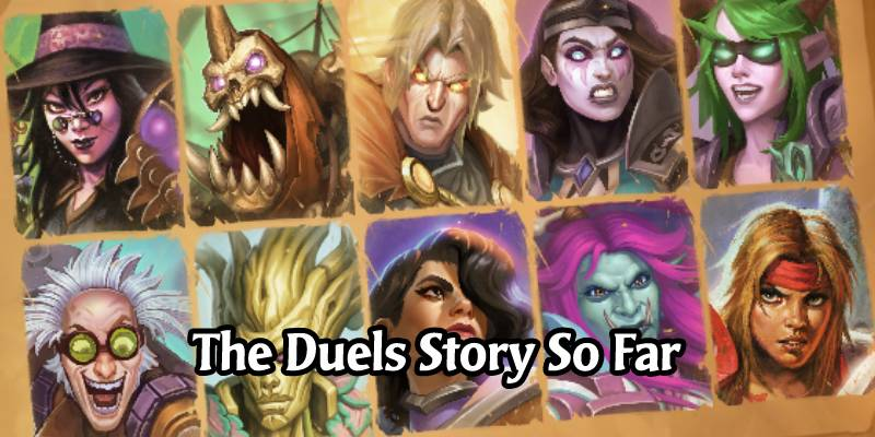 The History and Story So Far of Hearthstone Duels - Can It Get Better?