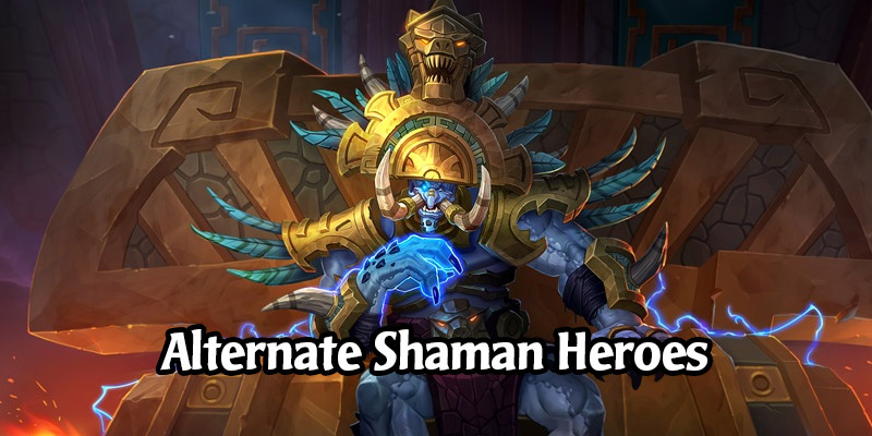 How to Obtain Hearthstone's Alternate Shaman Heroes