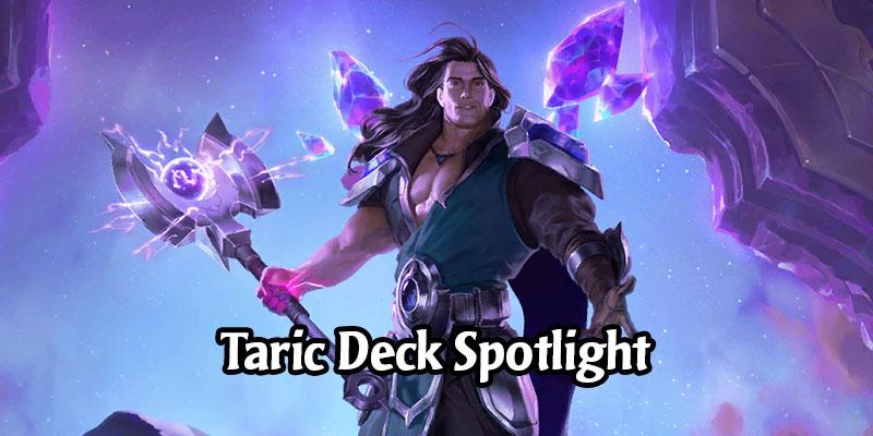 Time to Shine! 4 Fabulous Taric Decks to Take to Runeterra's Ladder