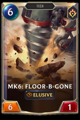 Mk6: Floor-B-Gone Card Image