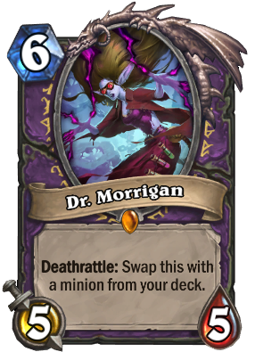 Dr. Morrigan Card Image