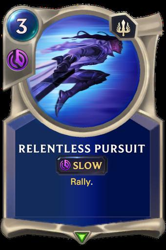 Relentless Pursuit Card Image