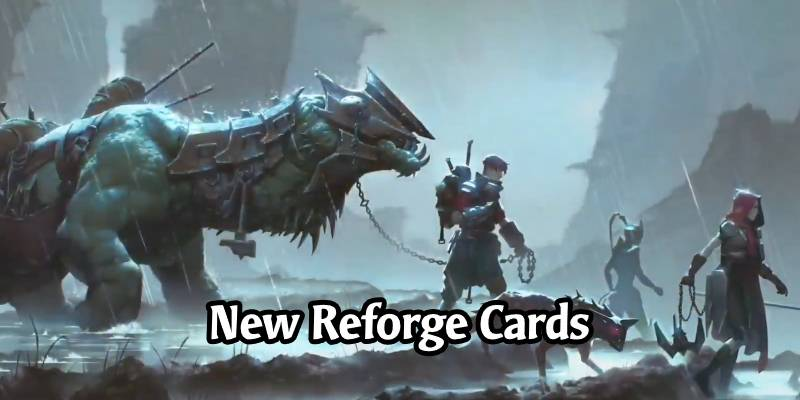 More Reforge Cards Revealed for Legends of Runeterra's Cosmic Creation Expansion
