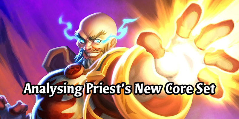 Priest is Getting an Overhaul! An Analytical Dive into the New and Changed Cards