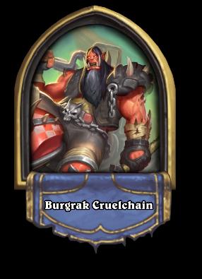 Burgrak Cruelchain Card Image