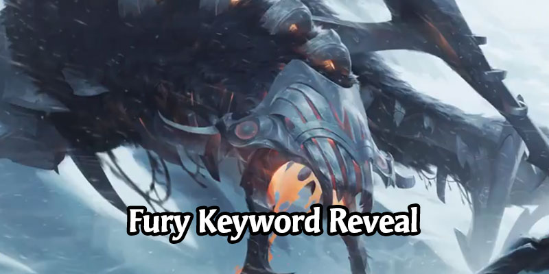 Fury is a New Keyword Coming in Call of the Mountain - 5 New Cards Revealed