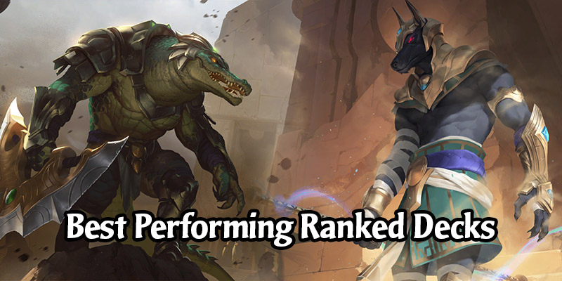 13 of the Best Performing Ranked Decks in Legend of Runeterra - Climb Those Ranks!