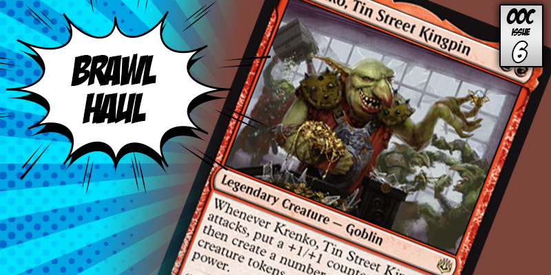 Brawl Haul - Krenko, Tin Street Kingpin