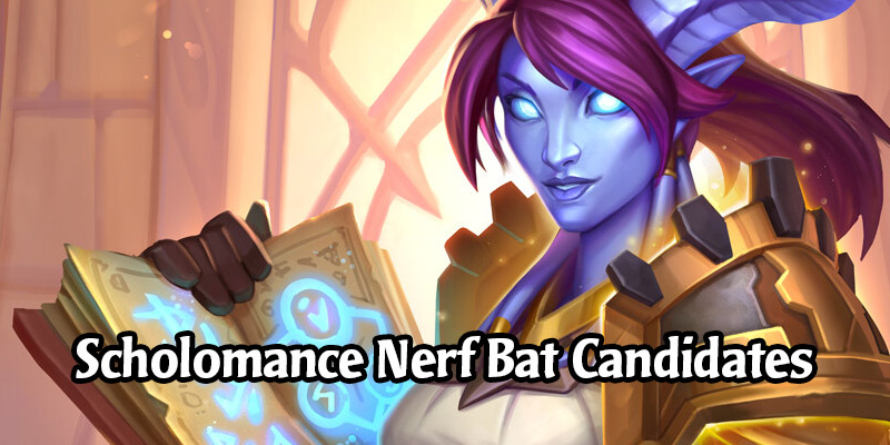 Top 10 Hearthstone Cards That Are Gonna Get Hit by the Nerf Bat in Scholomance Academy